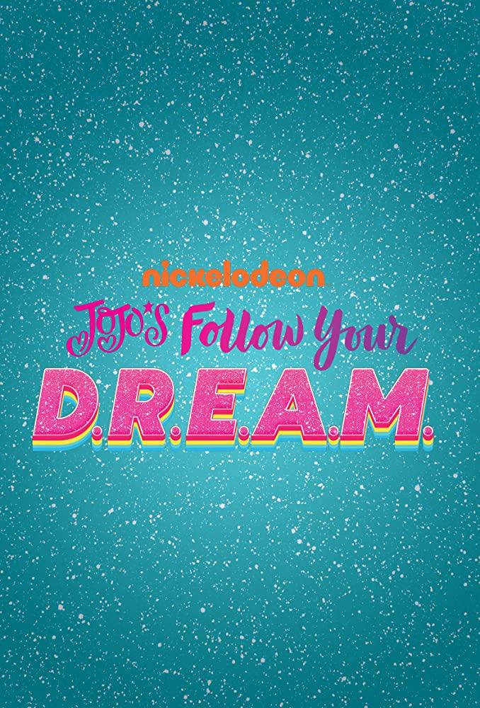 JoJo's Follow Your D.R.E.A.M