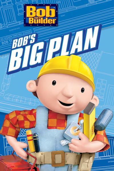 Bob el constructor: El gran plan de Bob