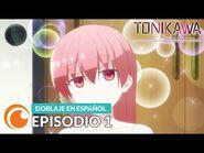 TONIKAWA- Over The Moon For You - Episodio 1 COMPLETO (Doblaje en español)