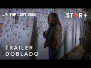 Y- The Last Man - Tráiler Oficial Doblado - Star+