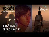 La Saga Skywalker Completa - Tráiler Doblado - Disney+