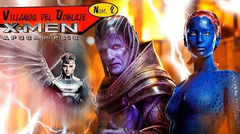 X-Men Apocalípsis - Villanos del Doblaje (HD)