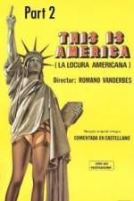 Locura americana - parte 2