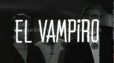 The Vampire (original trailer)( NARRACION DEL TRAILER REALIZADA POR CARLOS DAVID ORTIGOSA)