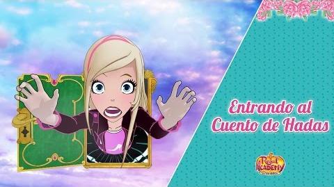 Regal Academy Clip 2 ¡Entrando al Cuento de Hadas! Español Latino