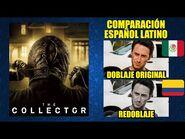 El Coleccionista -2009- Comparación del Doblaje Latino Original y Redoblaje - Español Latino