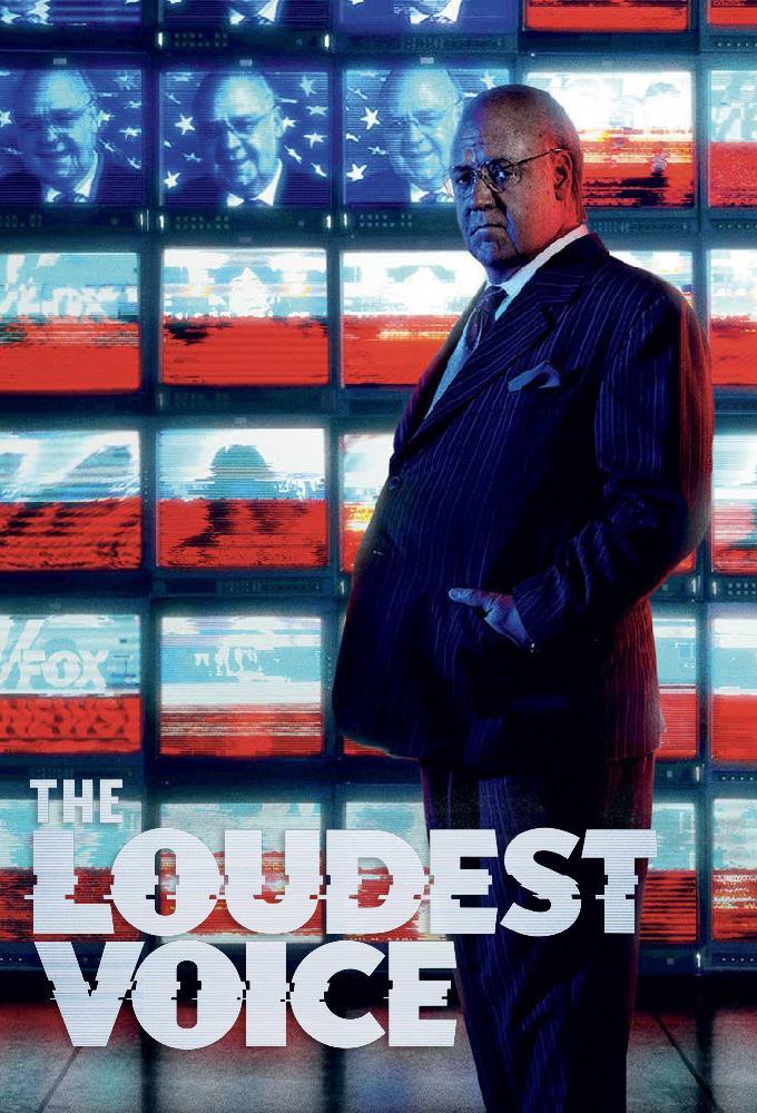 The Loudest Voice: La voz más alta