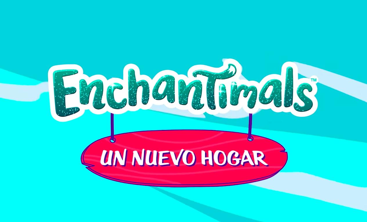 Enchantimals: Un nuevo hogar