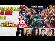 Podcast de FUNIANIME - Entrevista al Director y CAST de MHA