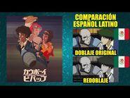 Cowboy Bebop - Comparación del Doblaje Latino Original y Redoblaje - Español Latino