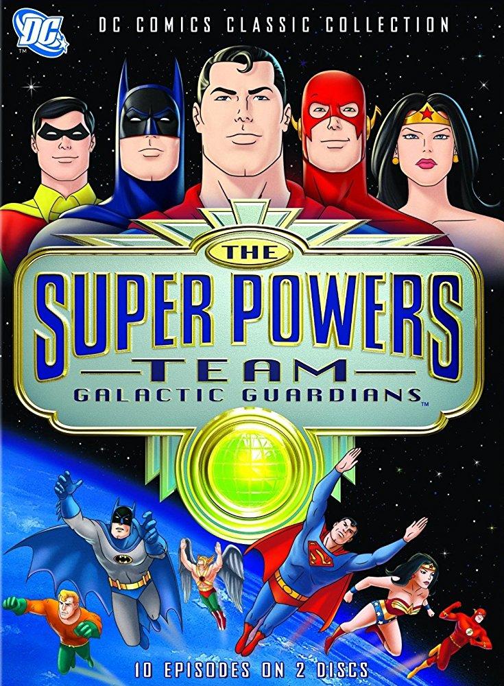 El Equipo de los Súper Poderosos: Guardianes galácticos