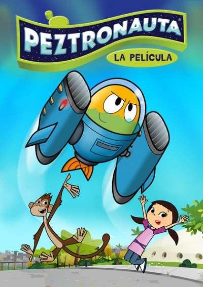 Peztronauta: La película