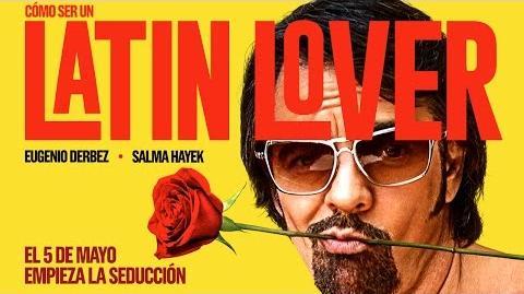 Cómo ser un Latin Lover- Trailer Oficial