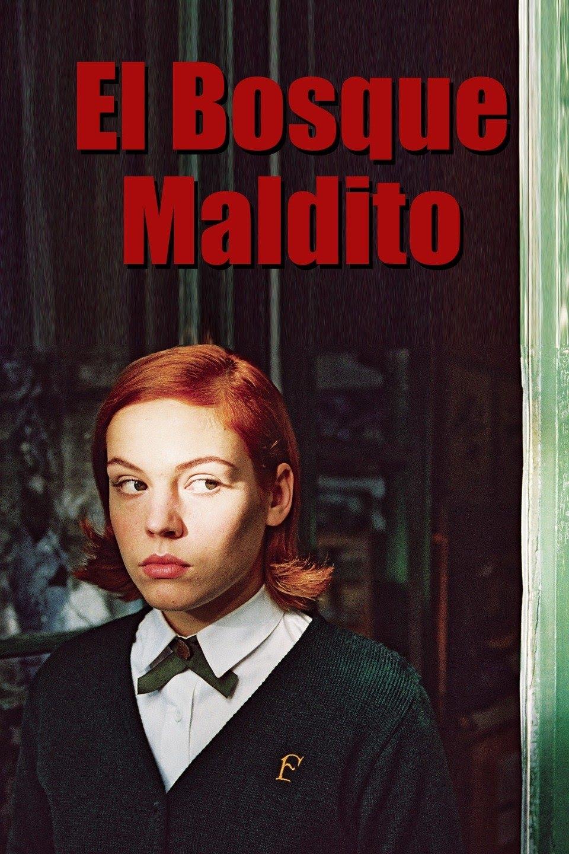 El bosque maldito (2006)