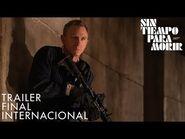 Sin Tiempo Para Morir - Tráiler Final Internacional (Doblado) - Universal Pictures