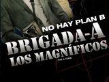 Brigada-A: Los Magníficos