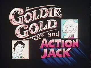 Goldie Gold y Jack Acción