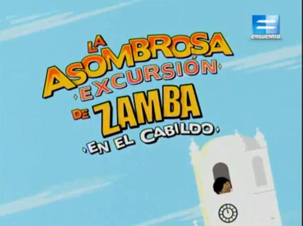 La asombrosa excursión de Zamba