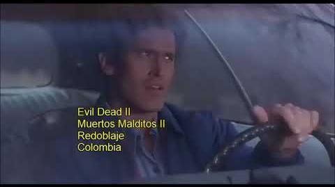 Evil Dead II Comparación de Doblajes