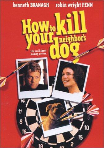 Como asesinar al perro de su vecino