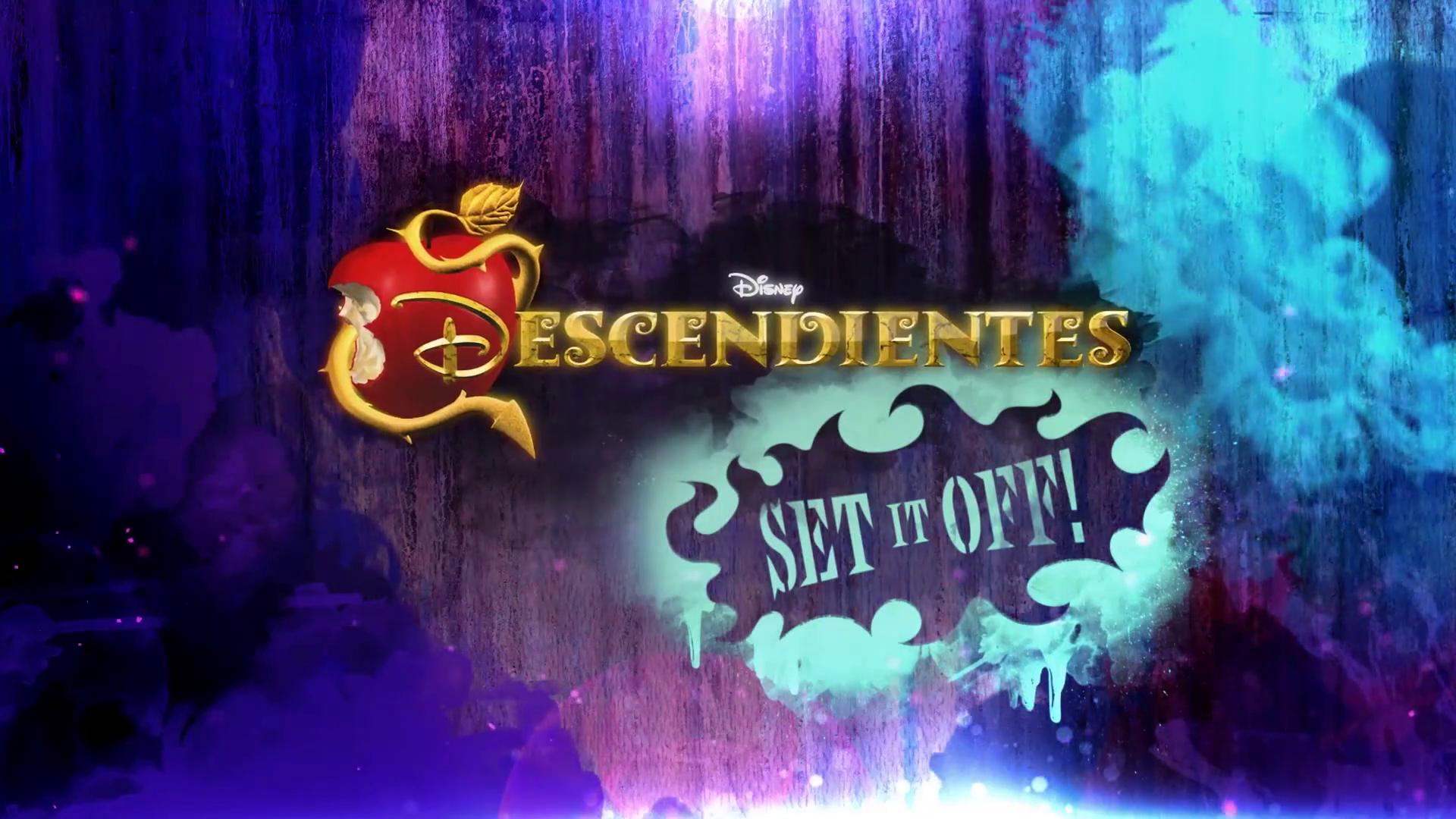 Descendientes: Set It Off!