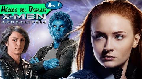 X-Men Apocalípsis - Héroes del Doblaje (HD)