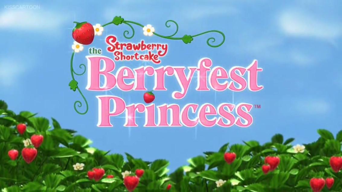 Strawberry Shortcake: The BerryFest Princess Movie