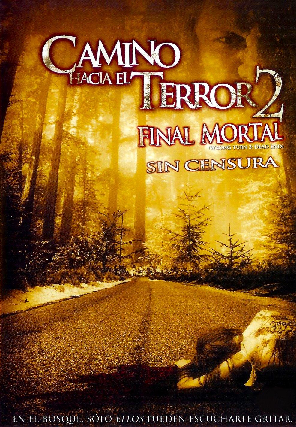 Camino hacia el terror 2