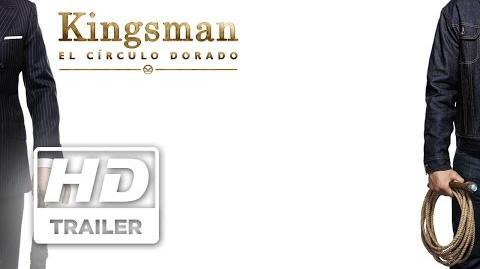 Kingsman El Círculo Dorado - Primer trailer doblado