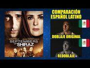 Septiembres de Shiraz -2015- Comparación del Doblaje Latino Original y Redoblaje - Español Latino