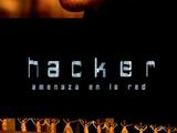 Hacker: Amenaza en la red