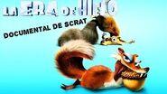 La Era De Hielo 2- El Deshielo - Documental De Scrat Español Latino (2006)