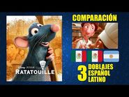 Ratatouille -2007- Comparación de 3 Doblajes Latinos - Original y Redoblajes - Español Latino