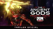 DOOM Eternal – The Ancient Gods, primera parte - Tráiler Oficial