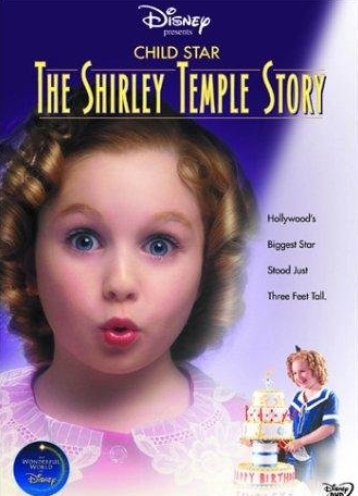 Child Star - The Shirley Temple Story(2001).jpg