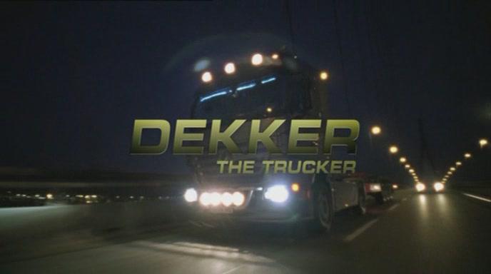 Dekker, el camionero