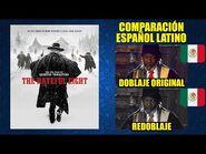 Los 8 Más Odiados -2015- Comparación del Doblaje Latino Original y Redoblaje - Español Latino