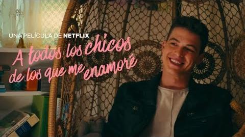 A Todos los Chicos de los que me Enamoré -Trailer 2 en Español Latino l Netflix