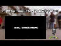 Doblaje Original de Trainspotting con José Arenas (HD)