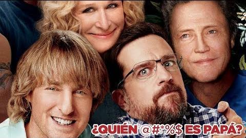 ¿Quién @ *%$ es Papá? Tráiler oficial doblado al español Con Owen Wilson y Ed Helms-0
