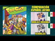Don Gato y su Pandilla -1961- Comparación del Doblaje Latino Original y Redoblaje - Español