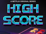 High Score: El mundo de los videojuegos