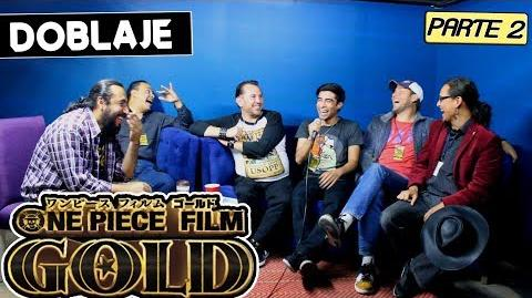 ONE PIECE FILM GOLD LATINO Parte 2 Entrevista al elenco One Piece Film Gold