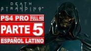 Death Stranding Gameplay en Español Latino Parte 5 - No Comentado (PS4 Pro)