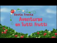 Rosita Fresita Aventuras en Tutti Frutti