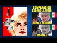 ¿Quién es esa Chica? -1987- Comparación del Doblaje Latino Original y Redoblaje - Español Latino