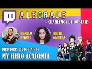 EL DOBLAJE DE MY HERO ACADEMIA - Charla en vivo con sus directores