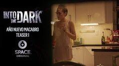 Into The Dark Space Original Año Nuevo Macabro Teaser 1
