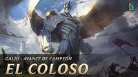 Galio, el Coloso