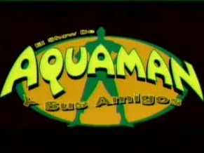 El show de Aquaman y sus amigos